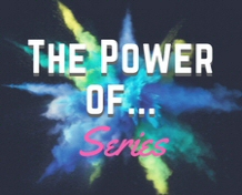 The Power of Series